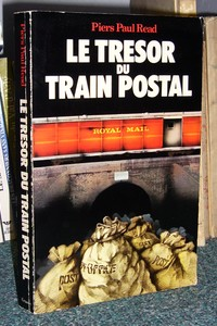 Le trésor du train postal - Read, Piers Paul