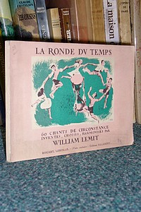La ronde du temps, 60 chants de circonstance - Lemit William
