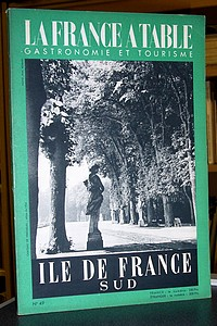 La France à Table, Île de France sud, n° 49, juin 1954 - Revue