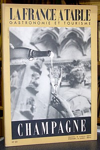 La France à Table, Champagne, n° 33, décembre 1951 - La France à Table