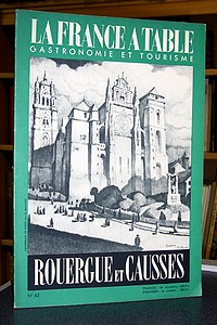 La France à Table, Rouergue et Causses, n° 42, mai 1953 - Revue