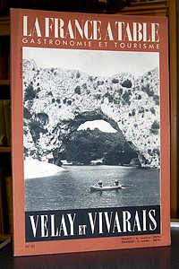 La France à Table, Velay et Vivarais, n° 41, mars 1953 - Revue
