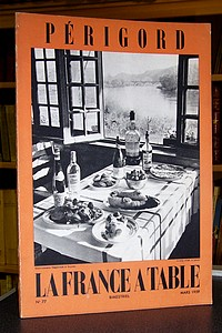 La France à Table, Périgord, n° 77, mars 1959 - Revue