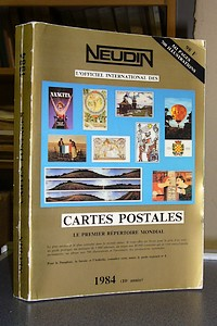 Neudin, L'argus officiel international des cartes postales. 1984 (10e année) - Neudin