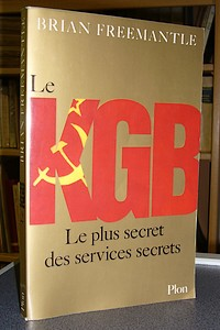 Le KGB, le plus secret des Services Secrets - Freemantle Brian