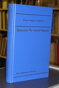 Biosynthesis - Specialist Periodical Reports - Volume 1 - Geissman, T. A.