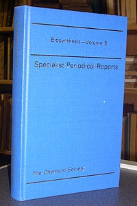 Biosynthesis - Specialist Periodical Reports - Volume 5 - Bu'Lock, J. D.