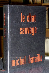Le chat sauvage - Bataille Michel