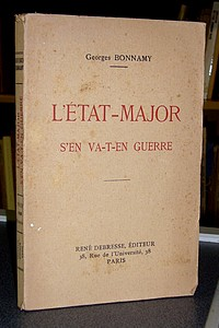 L'État-Major s'en va-t-en guerre - Bonnamy Georges