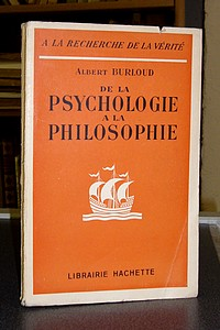 De la psychologie à la philosophie - Burloud Albert