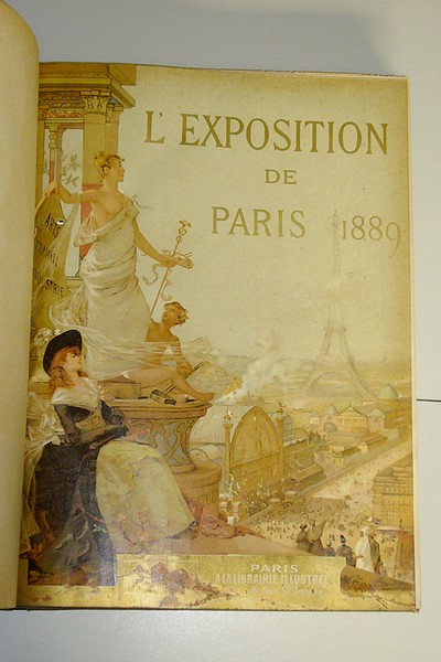 L'Exposition de Paris 1889 (3ème & 4ème volumes in folio réunis) -