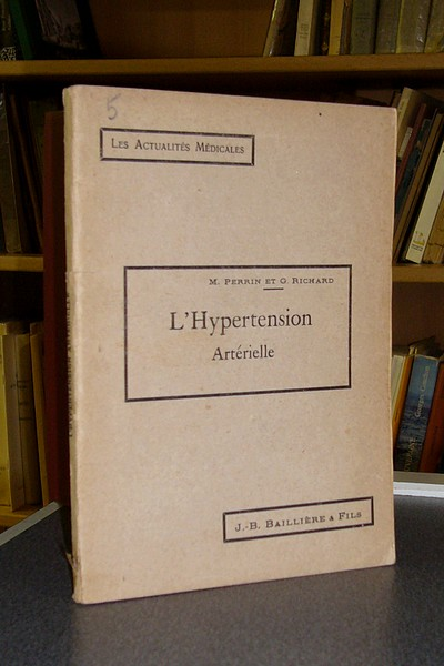 L'Hypertension artérielle - Perrin, M. & Richard, G.
