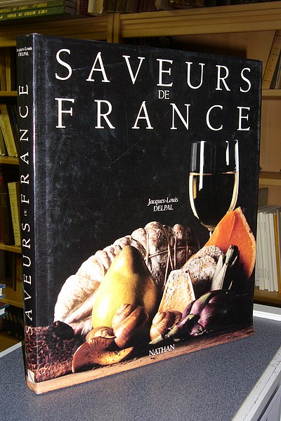 Saveurs de France - Delpal, Jacques-Louis