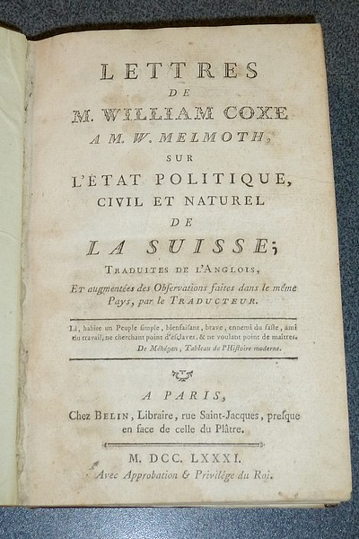 livre ancien - Lettres de M. William Coxe à M. W. Melmoth sur l'état politique, civil et naturel de la Suisse (1781) - Coxe William