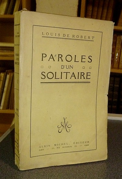 Paroles d'un solitaire (avec lettre autographe) - de Robert, Louis