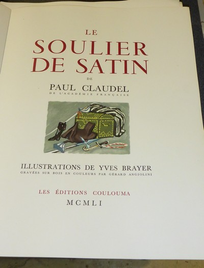 Le soulier de satin (dédicaces + suite) - Claudel, Paul & Brayer, Yves