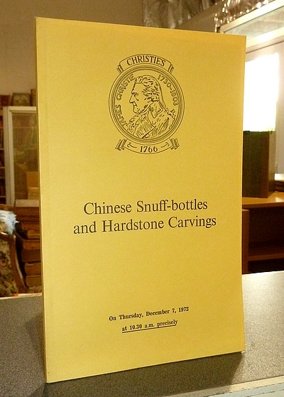 Chinese Snuff-bottles and Hardstone Carvings. Christie's. December 7, 1972 -