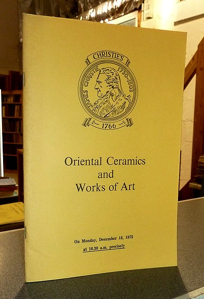 Oriental Ceramics and Works of Art. Christie's. December 18, 1972 -