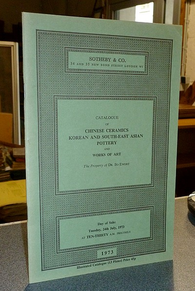 livre ancien - Catalogue of Chinese Ceramics Korean and South-east Asian Pottery and Works of Art. Sotheby & Co. 24th July 1973 -