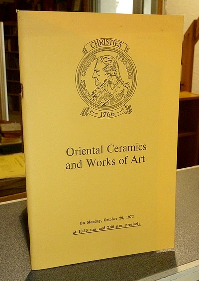 livre ancien - Oriental Ceramics and Works of Art. Christie's, October 29, 1973 -