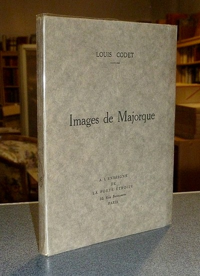 Images de Majorque - Codet, Louis