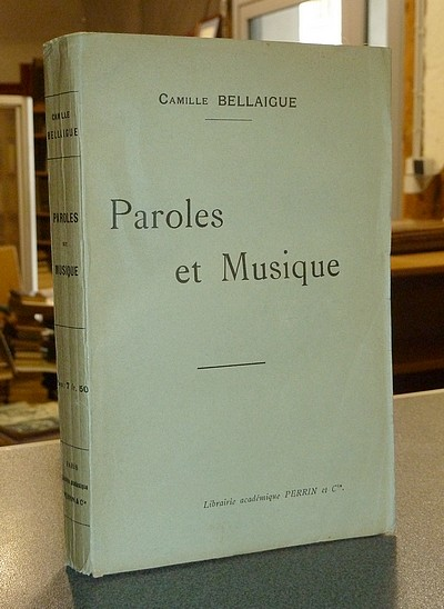 Paroles et musique - Bellaigue, Camille