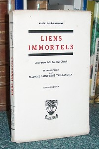 Liens immortels. Journal d'Alice Ollé-Laprune - Ollé-Laprune, Alice