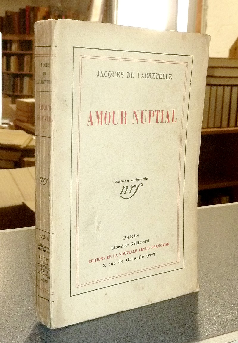 Amour Nuptial (édition originale) - Lacretelle, Jacques de