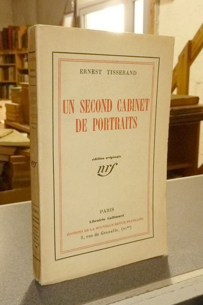 Un second cabinet de portraits (édition originale) - Tisserand, Ernest