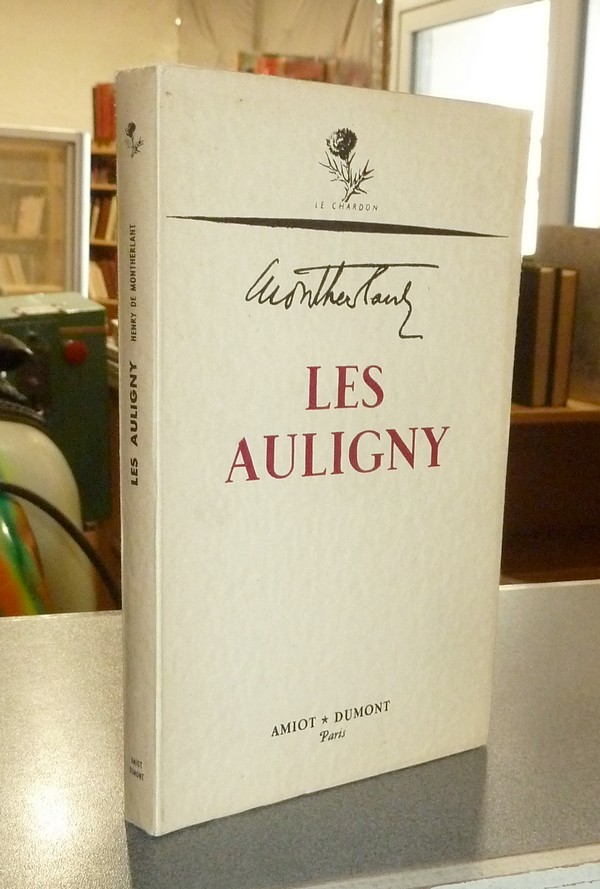 Les Auligny - Montherlant