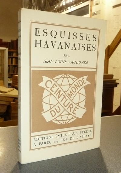 Esquisses Havanaises - Vaudoyer, Jean-Louis