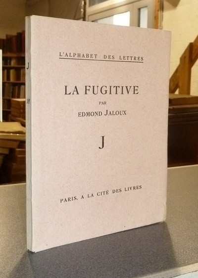 La fugitive - Jaloux, Edmond