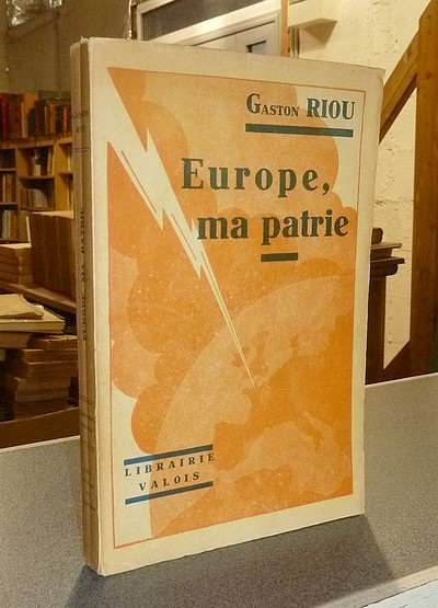 Europe ma patrie - Riou, Gaston