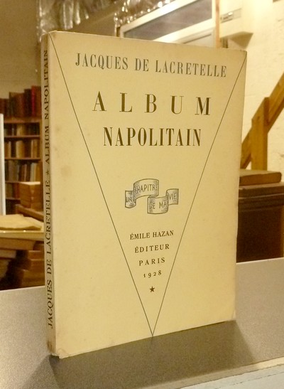 Album napolitain - Lacretelle, Jacques de
