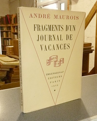 Fragments d'un journal de vacances - Maurois, André