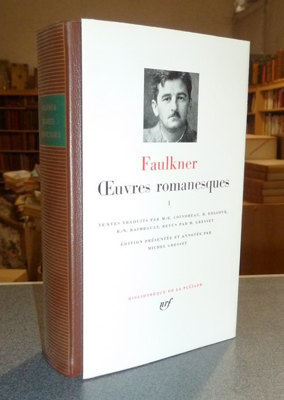 Oeuvres romanesques I - Faulkner