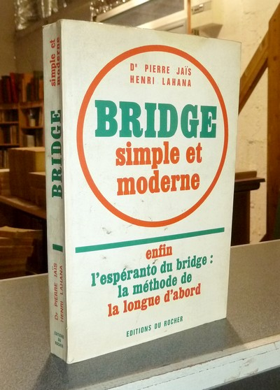 Bridge simple et moderne - Jaïs, Dr Pierre & Lahana, Henri