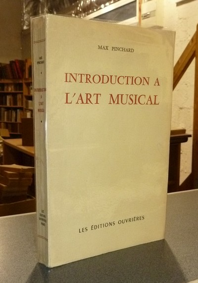 Introduction à l'Art musical - Pinchard, Max
