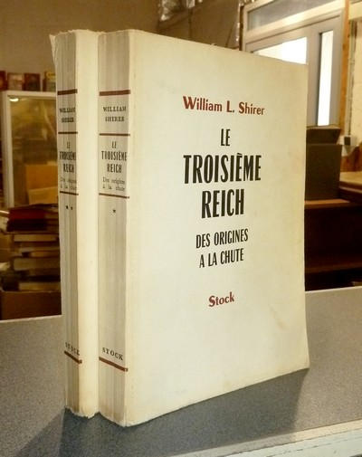Le Troisième Reich, des origines à la chute (2 volumes) - Shirer, William L.