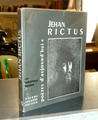 Jehan Rictus - Briant, Théophile
