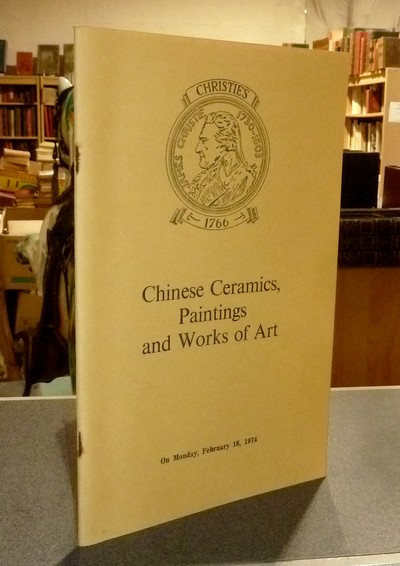 Chinese ceramics, Paintings and works of art, February 18, 1974 -
