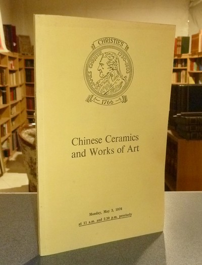 Chinese ceramics and works of art. May 3, 1976 -