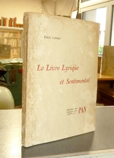Le livre lyrique et sentimental - Cottinet, Emile
