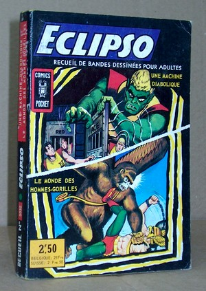 Eclipso Album N° 3032 - N°1: Une machine diabolique - N°2: Le monde des hommes-gorilles  - Zeck, Mike - Moench, Doug