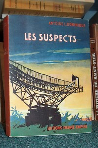 Les suspects - Dominique, Antoine L.