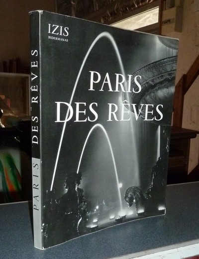 Paris des rêves - Bidermanas, Izis