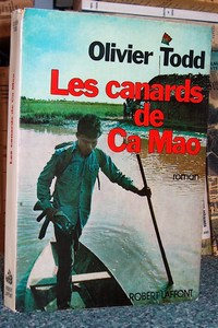 Les canards de Ca Mao - Todd Olivie