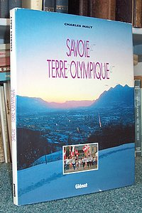 Savoie. Terre Olympique - Maly Charles