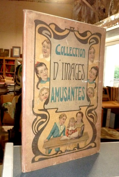 livre ancien - Collection d'images amusantes - Imagerie