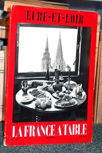 La France à Table, Eure et Loire, n° 102, mai 1963 - La France à Table